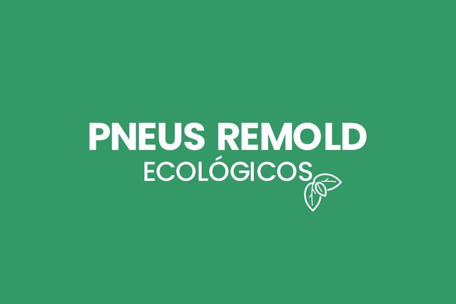Pneus Remold é na Pajé Amortecedores